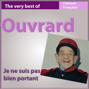Ouvrard the very best of ouvrard je ne suis pas bien - Gaston ouvrard je ne suis pas bien portant ...