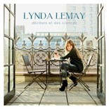 Lynda Lemay - Décibels et des silences