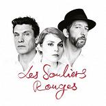 Coeur De Pirate / Marc Lavoine / Arthur H - Les souliers rouges