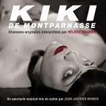 Héloïse Wagner - Kiki de montparnasse (chasons originales du spectacle musical mis en scène par jean-jacques beineix)