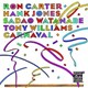 Tony Williams / Sadao Watanabe / Hank Jones / Ron Carter - Carnval