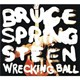 "Bruce Springsteen ""The Boss"" - Wrecking ball"