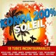 5 Lan / Carimi / J. Perry / Neggo / Ness Prod / Onal / Platinum-D / Romeo Mania / Shabba Djakout / T Vice / Top Adlerman / Wanito / Wyclef Jean - Konpa 200% soleil