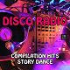 Disco Fever / Bobby Farrell / Gibson Brothers / Roby Pagani / Hanna / Alejandra Roggero / Diana / Pink Project 80 - Disco radio