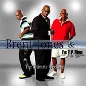 Brent Jones & the TP Mobb