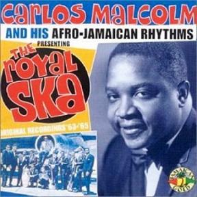 Carlos Malcolm & His Afro Jamaican Rhythms
