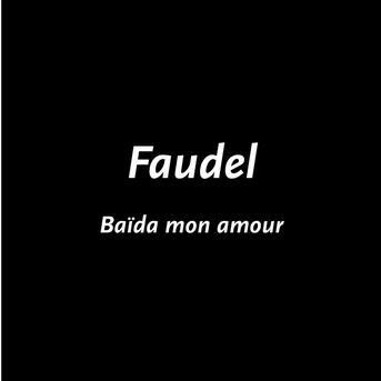 baida mon amour faudel mp3 gratuit