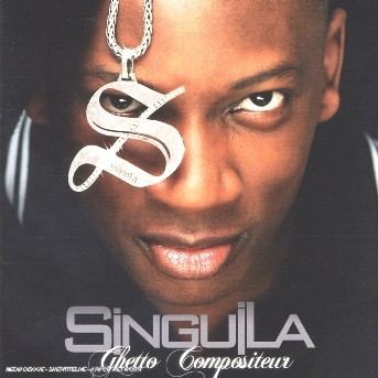 album singuila ghetto compositeur gratuit