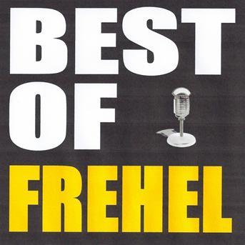 Fr 233 Hel Best Of Frehel 233 Coute Gratuite Et