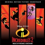 Michael Giacchino - Incredibles 2 (original motion picture soundtrack)