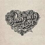 Douwe Bob - Born To Win, Born To Lose