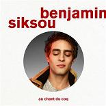 Benjamin Siksou - Au chant du coq