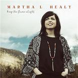 Martha L. Healy - Keep the flame alight