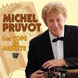 Michel Pruvot - Les tops du musette, vol. 2