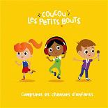 Coucou les Petits Bouts - Comptines et chansons d'enfants