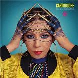 Karimouche - Folies berbères