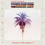 Philippe Cohen Solal - Aquarius / let the sunshine in (feat. horace andy)