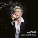 Claudia Solal / Benjamin Moussay - Butter in my brain
