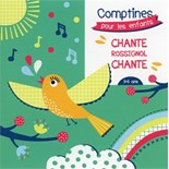 La Chorale des Petits Anges - Chante rossignol chante: comptines pour les enfants