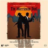 The Danish National Symphony Orchestra & Sarah Hicks - The morricone duel: the most dangerous concert ever