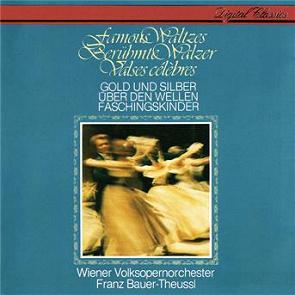 Franz Bauer-Theussl - Wiener Volksopernorchester - Famous Waltzes - Gold Und Silber