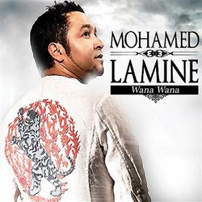 TÉLÉCHARGER MOHAMED LAMINE WANA WANA MP3 GRATUIT