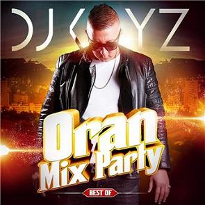 PARTY TÉLÉCHARGER MIX ORAN 7 KAYZ DJ GRATUITEMENT