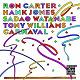 Tony Williams / Sadao Watanabe / Hank Jones / Ron Carter - Carnval