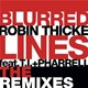 Robin Thicke - Blurred lines (the remixes)
