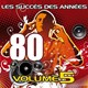 Pop 80 Orchestra - Les succès des années 80, vol. 5