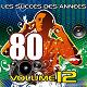 Pop 80 Orchestra - Les succès des années 80 (vol. 12)