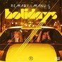 Album Holidays - ep de Remady / Manu L