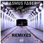 Album We laugh we dance we cry (feat. linus norda) (remixes) - ep de Rasmus Faber