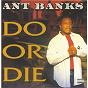 Album Do or die de Ant Banks