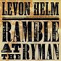 Album Ramble at the ryman de Levon Helm