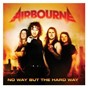 Album No way but the hard way de Airbourne