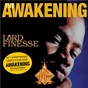 Album The Awakening de Lord Finesse