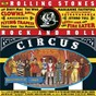 Compilation The Rolling Stones Rock And Roll Circus avec Keith Richards / Mick Jagger / Unknown / Jethro Tull / The Who...