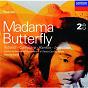 Album Puccini: Madama Butterfly (2 CDs) de Giuseppe Campora / Coro Dell Accademia Nazionale DI Santa Cecilia / Renata Tebaldi / Orchestra Dell Accademia Nazionale DI Santa Cecilia / Alberto Erede...