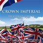 Compilation Crown imperial: the ultimate classical celebration avec Henry Newbolt / Sir William Walton / Sir Henry Wood / Ralph Vaughan Williams / Clarke Jeremiah...