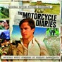Album Motorcycle diaries with additional music de Gustavo Santaolalla