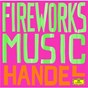 Album Handel: Fireworks de Karl Richter / Rafael Kubelík / Orpheus Chamber Orchestra / Georg Friedrich Haendel