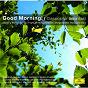 Album Good morning! - classics for breakfast de Neeme Järvi / Claudio Abbado / Herbert von Karajan / James Levine
