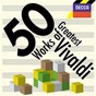Compilation 50 greatest works of vivaldi avec Antonio Maria Lucchini / Antonio Vivaldi / Sir Neville Marriner / Alan Loveday / Orchestre Academy of St. Martin In the Fields...