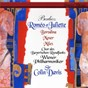 Album Berlioz: roméo et juliette de Alastair Miles / Olga Borodina / Thomas Moser / Wiener Philharmoniker / Sir Colin Davis...