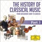 Compilation The history of classical music - part 3 - from berlioz to tchaikovsky avec Irwin Gage / Hector Berlioz / Orchestre de l'opéra Bastille / Myung-Whum Chung / Léon de Wailly...