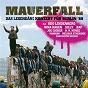 Compilation Mauerfall - das legendäre konzert für berlin '89 (live) avec Tamara Danz / Steffen Simon / Joe Cocker / Bap / Udo Lindenberg...