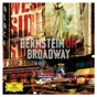 Compilation Bernstein on broadway avec Betty Comden / Leonard Bernstein / Stephen Sondheim / José Carreras / Kiri Te Kanawa...
