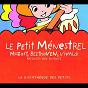 Compilation Le petit ménestrel-beethoven, mozart, vivaldi avec Michaël Lévinas / Antoine Duhamel / Georges Duhamel / W.A. Mozart / Gérard Philippe...