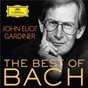 Album John Eliot Gardiner: The Best Of Bach de Sir John Eliot Gardiner / Jean-Sébastien Bach